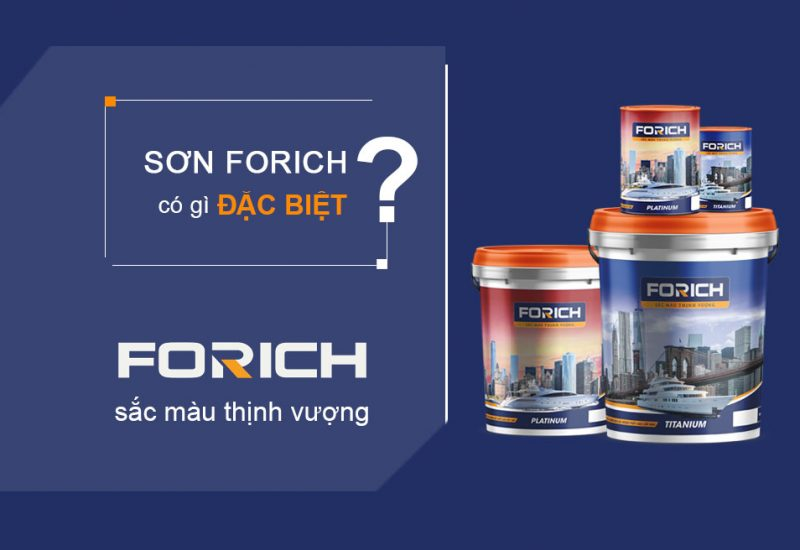 Dùng sơn Forich có gì đặc biệt? - Forich.vn